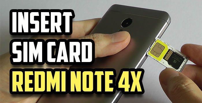 how to insert sim amp sd card in xiaomi redmi note 4x